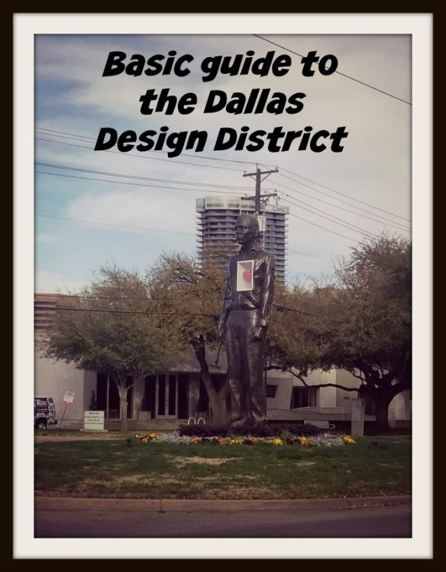 This basic guide to the Dallas Design District will help you make the most of this trendy area if you have little time #Dallas Design District #travel #Texas