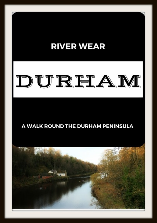A stroll along the River Wear in the city of Durham in northeast England.
