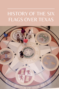Did you know the history behind the six flags over Texas and why those countries claimed sovereignty? Read more to find out.